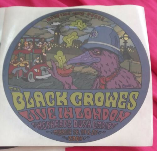 """THE BLACK CROWES London STICKER """"Keeping The Peace"""" March 18/19/20 2006 UK decal"""