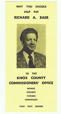 Vintage Richard A Baer Knox County Commissioner Ohio Political Campaign Brochure