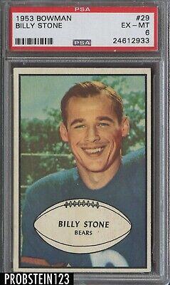 1953 Bowman Football #29 Billy Stone Chicago Bears PSA 6 EX-MT Chicago Bears Stone