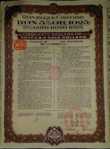 Republique Chinoise Bon 5% Or 1925 USA GOLD BOND 50$ uncancelled CHINESE China