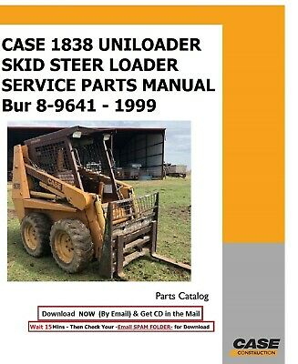 Case 1838 Uniloader Skid Steer Loader Service Parts Manual Bur 8-9641 - 1999