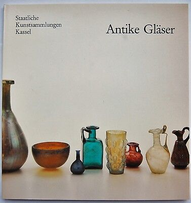 Antike Gläser - Levante, Römer - Byzanz - Neuware - Reich bebilderter Katalog