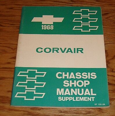 Original 1968 Chevrolet Corvair Chassis Shop Manual Supplement 68 Chevy ()
