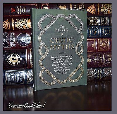 Celtic Myths Folk Folklore Gods Monsters Magic New Deluxe Hardcover Gift