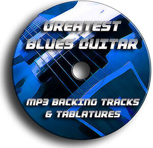 140 BLUES GUITAR MP3 BACKING JAM TRACKS & TABS TABLATURES SONG BOOK CD