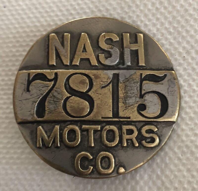 Vintage NASH MOTOR CO Automotive Employee ID Badge; Collectible, Not Often Seen