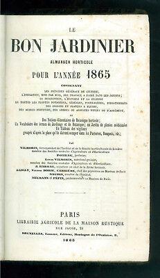 AA. VV. LE BON JARDINIER ALMANACH HORTICOLE 1865 MAISON RUSTIQUE AGRICOLTURA