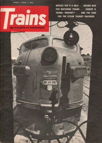 1968 April Trains - Vintage Railroading Magazine