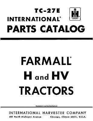 Farmall H And Hv Parts Catalog Tc-27e 316 Pages