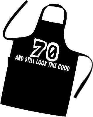 NEW 70th BIRTHDAY COOKS / Chefs Apron 70 And Still look This Good * Novelty Gift