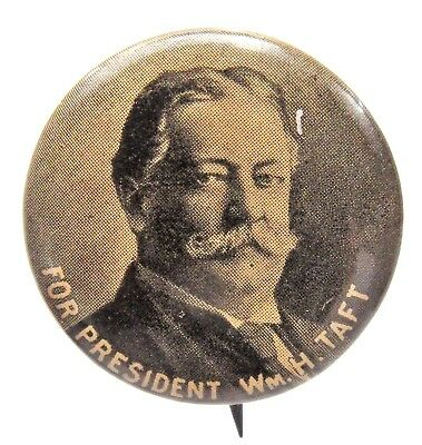 """FOR PRESIDENT WM. H. TAFT 7/8"""" pinback button with back paper +"""