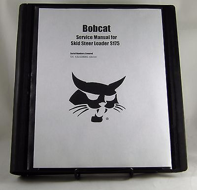 Bobcat S175  Skid Steer Loader Service Manual