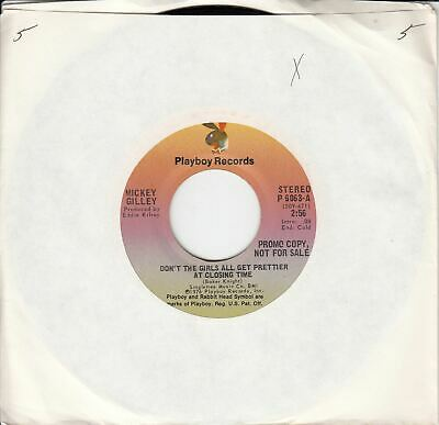 Mickey Gilley Don't The Girls All Get Prettier At Closing Time Promo 45 (The Girls Get Prettier At Closing Time)