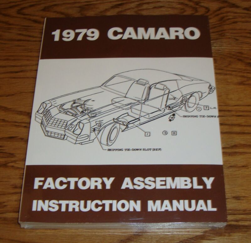 1979 Chevrolet Camaro Factory Assembly Instruction Manual 79 Chevy