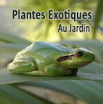 Plantes Exotiques Au Jardin