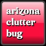 Arizona Clutter Bug