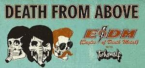 Death From Above & Eagles of Death Metal