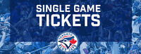 August 4, 5, 6, 11, 12, 13, 14, 15, 16 Toronto Blue Jays Tickets
