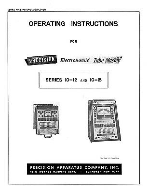 Precision Tube Tester 10-12 10-15 Operating Instructions With 1974 Tube Data