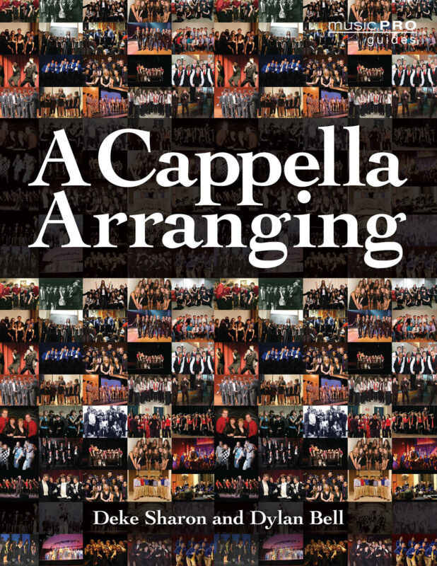 A Cappella Arranging Vocal Singing Lessons Music Pro Guide Learn How To Book