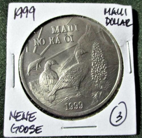 Hawaii MAUI DOLLAR 1999 NENE GOOSE One Maui Trade Dollar Coin