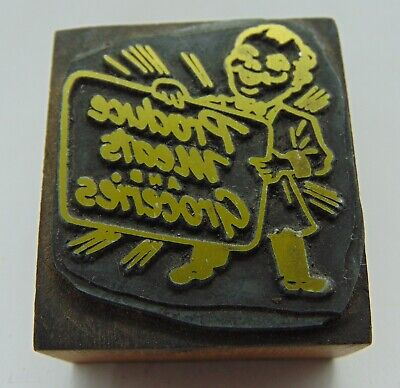 Printing Letterpress Printers Block Man With Produce Meats And Groceries Sign