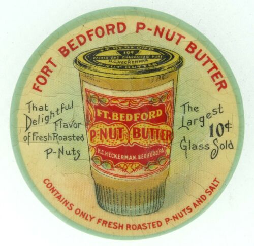 CIRCA 1920s FORT BEDFORD P-NUT BUTTER ADVERTISING CELLULOID BACK MIRROR