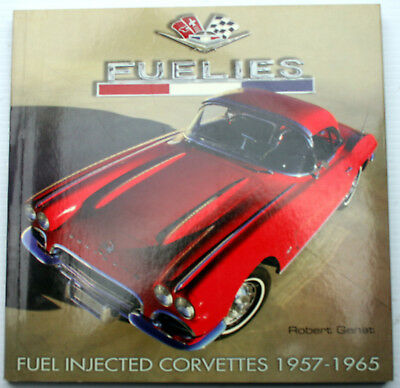 FUELIES: FUEL INJECTED CORVETTES 1957-65 Robert Genat Sting Ray Race Car Sedans for sale  Cuyahoga Falls