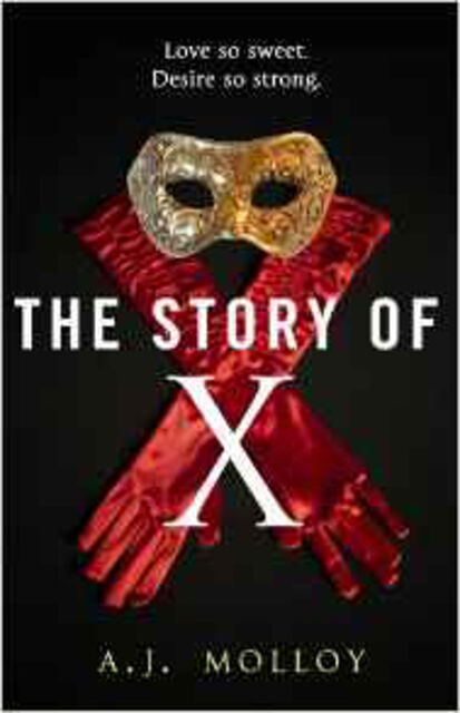 The Story of X, New, Molloy, AJ Book