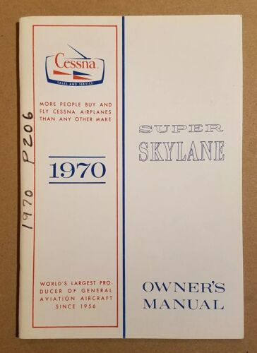 Pristine Inside 1970 Cessna Super Skylane Owner's Manual P206E P206 206 D755-13