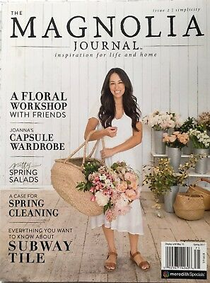 The Magnolia Journal Magazine Spring 2017 Issue  2 Chip   Joanna Gaines Hgtv