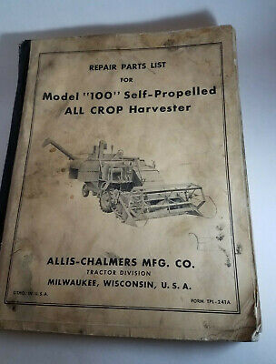 Repair Parts List For Model 100 Self-propelled All Crop Harvester Allis-chalmers