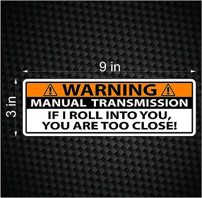 Warning Bumper Sticker Stick Shift Manual Transmission Truck Car Vinyl Jdm Decal
