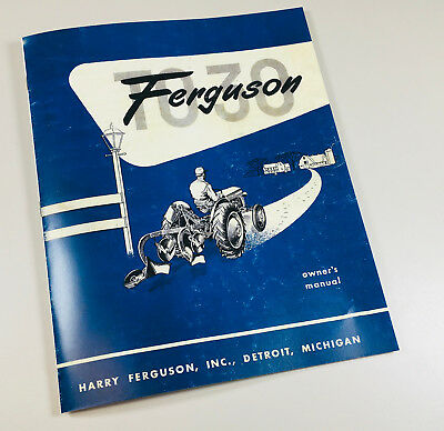 Massey Ferguson To-30 Tractor Owners Operators Manual Book Maintenance