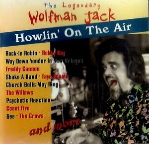 Howlin' on the Air  Wolfman Jack CD XERB master tapes Brand New & Sealed OOP