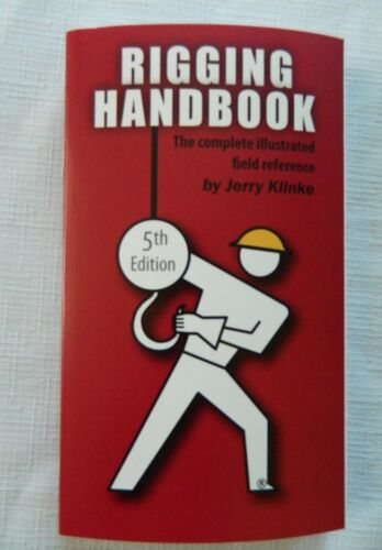 Rigging Handbook 5h Edition A Complete Field Reference Illustrated