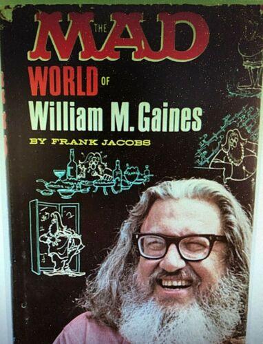 "MAD MAGAZINE ""THE MAD WORLD OF WILLIAM M. GAINES"" ORIG. RARE 1972 1ST EDITION!!!"