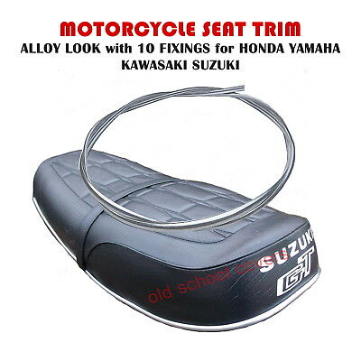 MOTORCYCLE SEAT TRIM ALLOY LOOK WITH 10 FIXINGS HONDA <em>YAMAHA</em> KAWASAKI