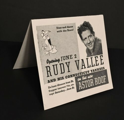1937 BANDLEADER RUDY VALLEE @ HOTEL ASTOR ROOF TABLE TENT SIGN - NEW YORK CITY