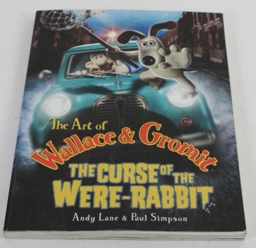The Art Of Wallace & Gromit The Curse Of The Were-Rabbit Soft Cover Book 807Y