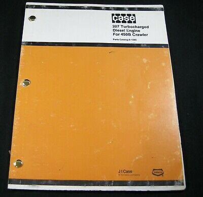 Case 207 Turbocharged Diesel Engine For 450b Crawler Parts Manual Catalog Book
