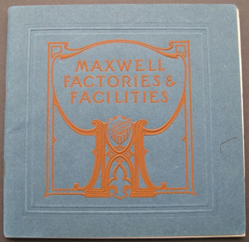 1914 1915 Maxwell Factory Facility Model 25 Specs Illus Sales Bk Pre Brass Era