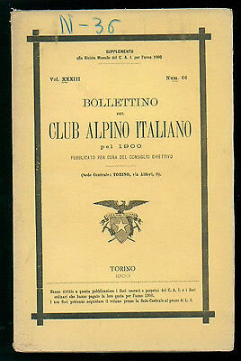BOLLETTINO DEL CLUB ALPINO ITALIANO N. 66 VOL. XXXIII 1900 MONTAGNA