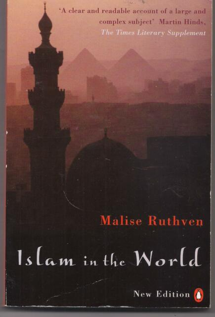 ISLAM IN THE WORLD by Malise Ruthven (Paperback, 2000)