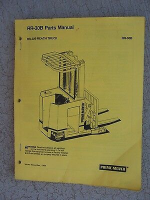 1984 Prime Mover Rr-30b Industrial Reach Truck Parts Manual Exploded Views S