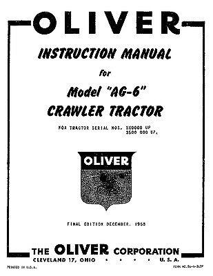 Oliver Model Ag6 Ag-6 Crawler Tractors Owners Operators Manual S6-4-212-f