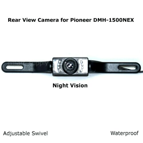 Rear View Camera Backup License Plate Night for Pioneer DMH-1500NEX DMH1500NEX