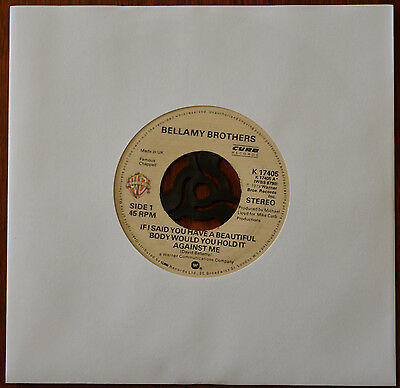"""Bellamy Brothers – If I Said You Have A Beautiful Body ...  7"""" – K 17405 – VG-"""