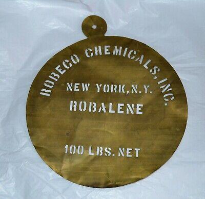 VTG Brass Barrel Stencil Robeco Chemicals Inc New York ROBALENE 100 lbs