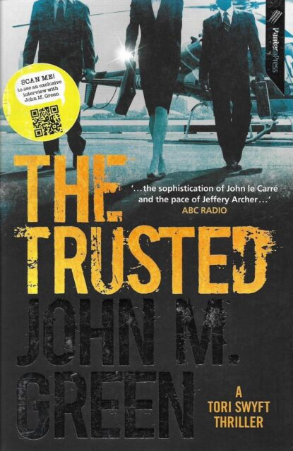 The Trusted by John M. Green (Paperback, 2013)